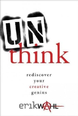 Unthink-Rediscover-Your-Creative-Genius-Hardcover-P9780770434007