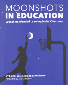 Esther Wojcicki Moonshots in Education book cover